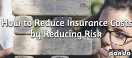 How to Reduce Insurance Costs by Reducing Risk