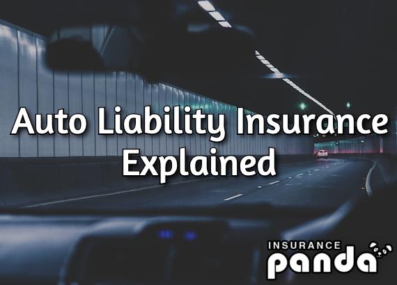 auto liability insurance explained