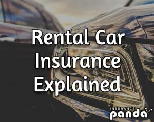 Rental Car Insurance Explained - Do You Need Rental Car ...