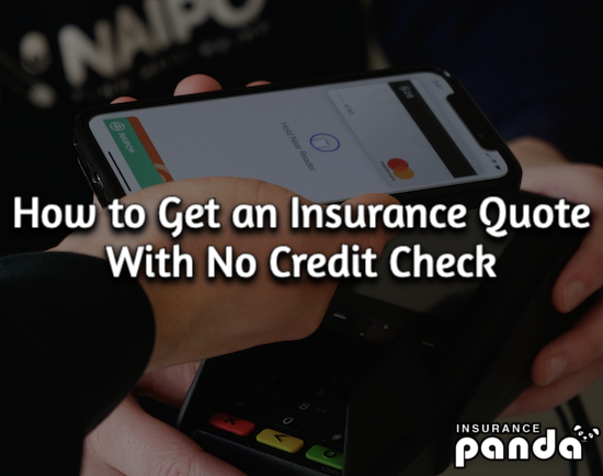 How to Get Car Insurance Without a Credit Check