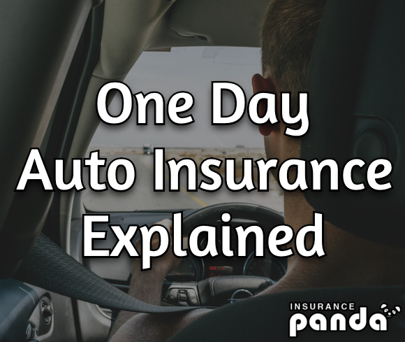 one day auto insurance explained