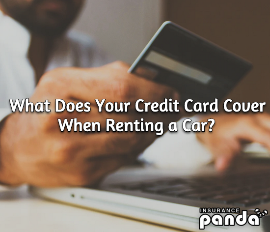 What Does Your Credit Card Cover When Renting a Car?