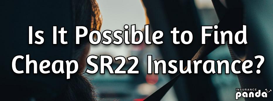 cheap sr22 insurance rates