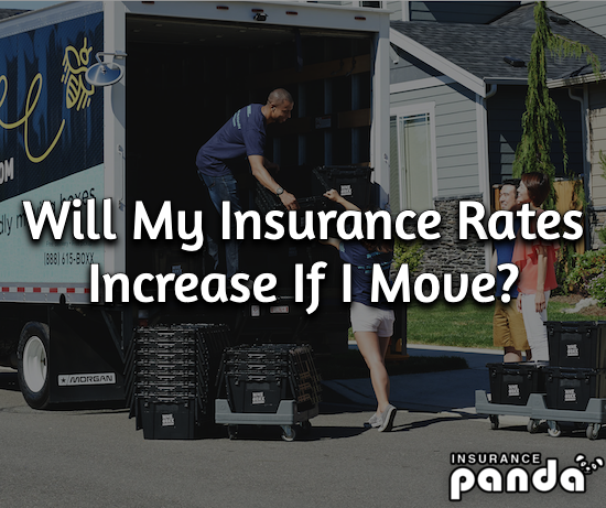 Will My Insurance Rates Increase If I Move?