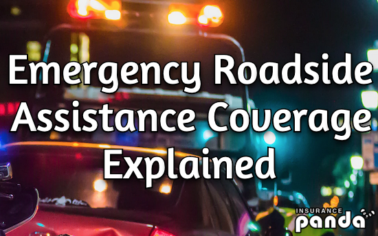 Emergency Roadside Assistance Coverage Explained