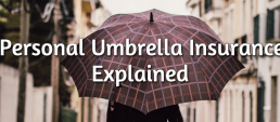 personal umbrealla insurance explained