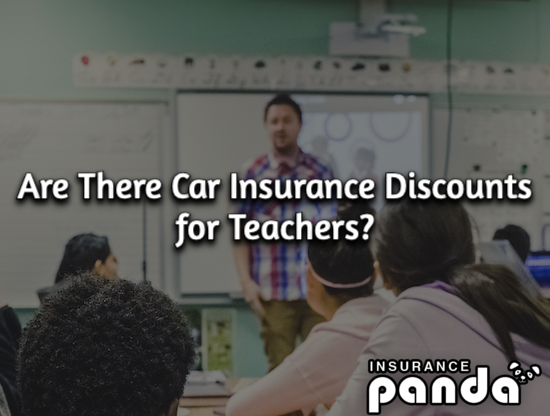 Are There Car Insurance Discounts for Teachers?
