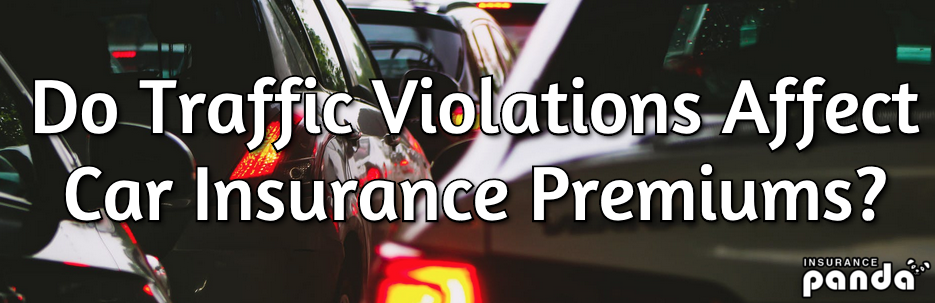 Do Traffic Violations Affect Insurance Premiums?