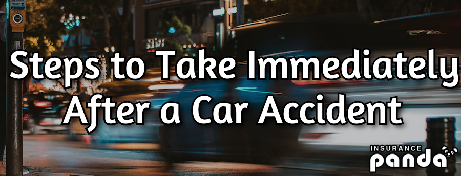 Steps to Take Immediately After a Car Accident
