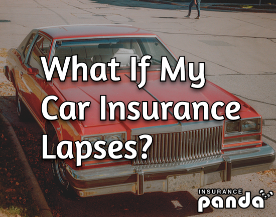 What If My Car Insurance Lapses?