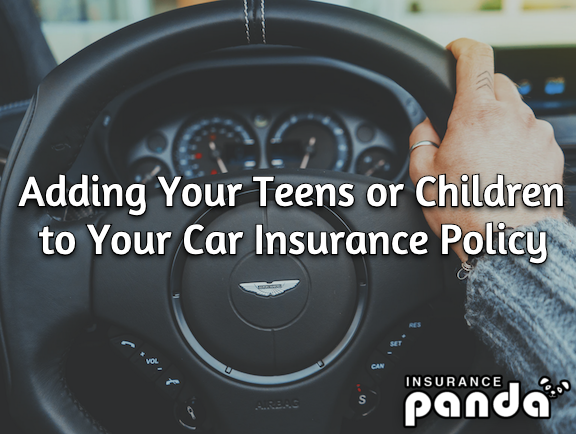 Adding Your Teens or Children to Your Car Insurance Policy