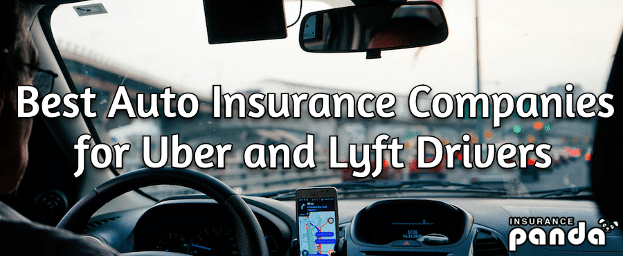 Best Auto Insurance Companies for Uber and Lyft Drivers