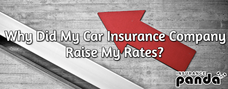 Why Did My Car Insurance Company Raise My Rates?