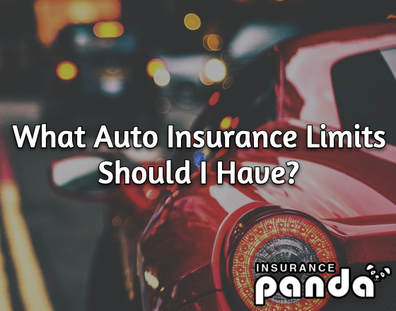 What Auto Insurance Limits Should I Have?