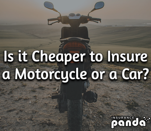 Is it Cheaper to Insure a Motorcycle or a Car?