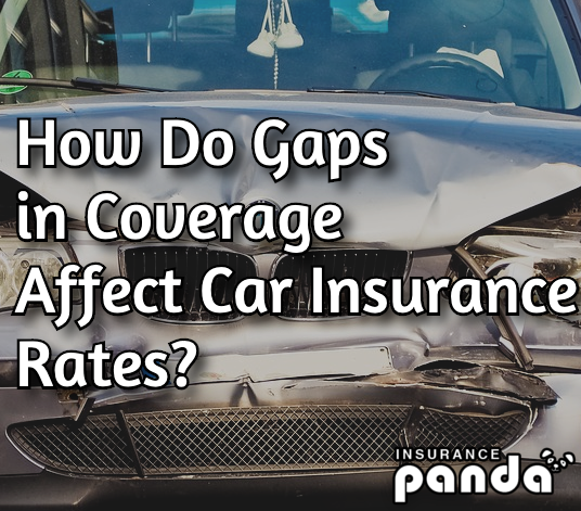 How Do Gaps in Coverage Affect Car Insurance Rates?
