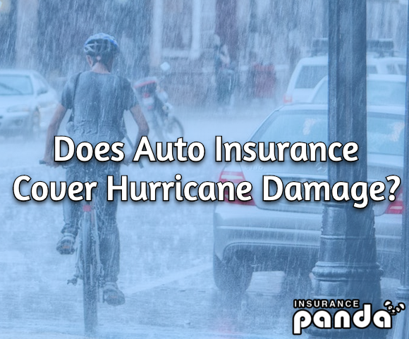 auto insurance cover hurricane damage