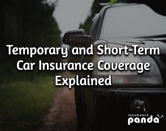 Temporary and Short-Term Car Insurance Coverage Explained