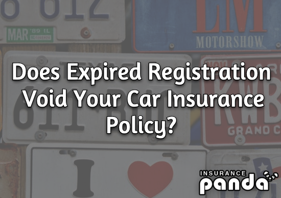 Does Expired Registration Void Your Car Insurance Policy?