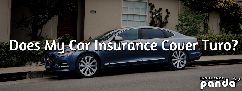 Does My Car Insurance Cover Turo?
