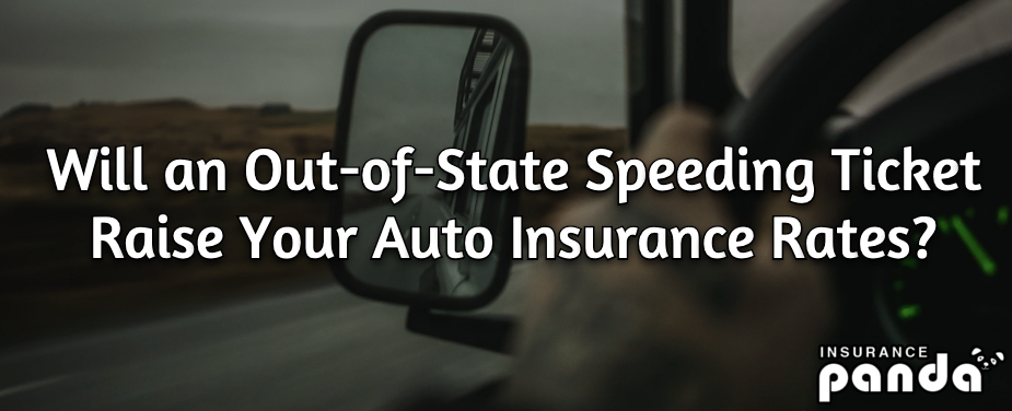 do out of state speeding tickets affect insurance