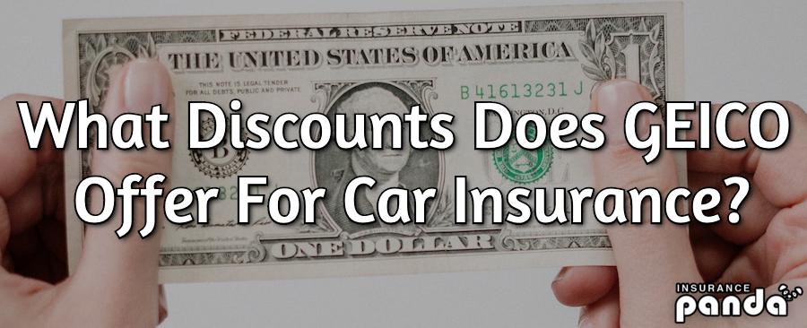 GEICO car insurance discounts