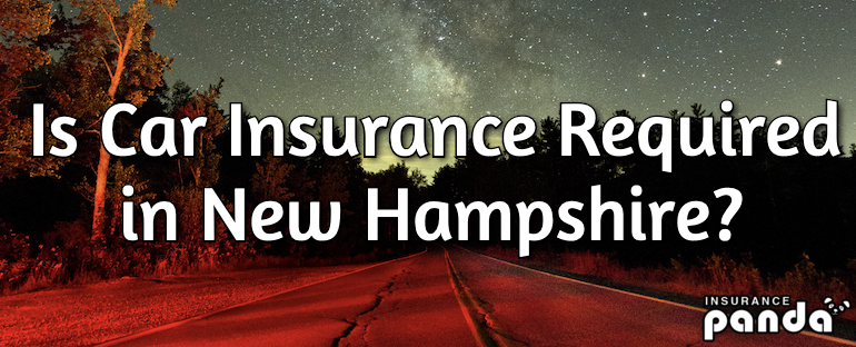 Is Car Insurance Required in New Hampshire?