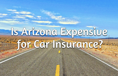 arizona auto insurance expensive