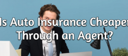 auto insurance cheaper through agent