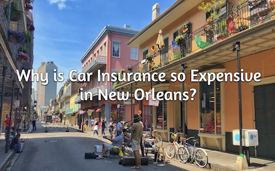 car insurance so expensive in new orleans