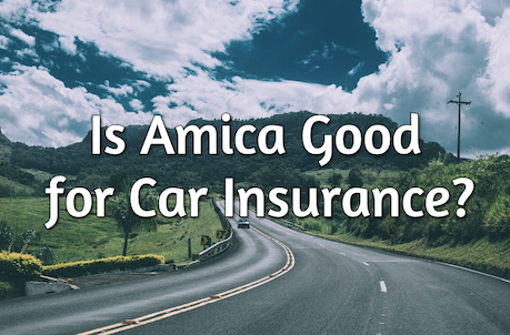 is amica good for auto insurance?