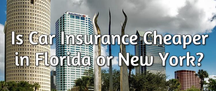 Is Car Insurance Cheaper In Florida Or New York Insurance Panda