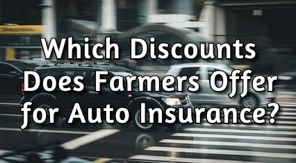 farmers car insurance discounts