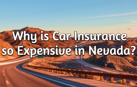 why is car insurance so expensive in nevada?
