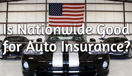 Is Nationwide Good for Auto Insurance? - Nationwide Car