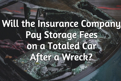 storage fees totaled vehicle