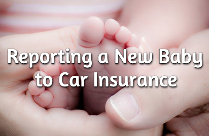 reporting new baby to car insurance