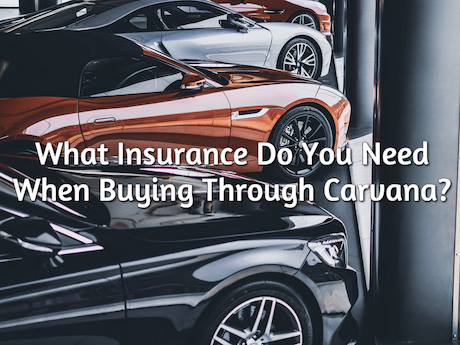 insurance needed with carvana