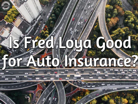 fred loya review
