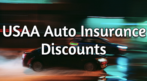Usaa Discounts What Discounts Does Usaa Offer For Auto Insurance