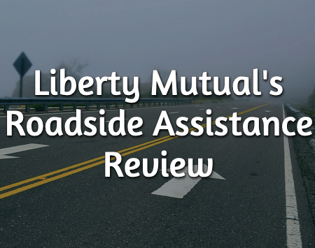 liberty mutual roadside assistance review