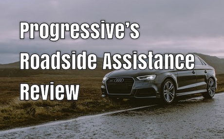 Progressive's Roadside Assistance Review