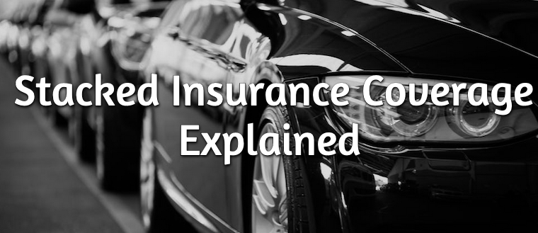 stacked insurance coverage explained