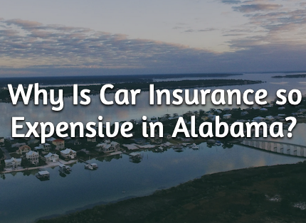 car insurance so expensive in alabama