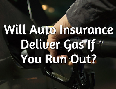 auto insurance fuel delivery
