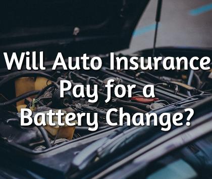 car insurance battery change