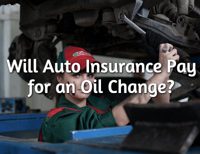 oil change and auto insurance