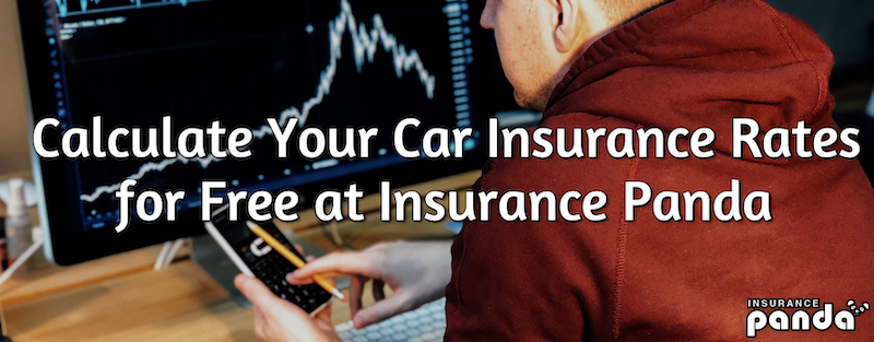 Calculate Your Car Insurance Rates for Free at Insurance Panda