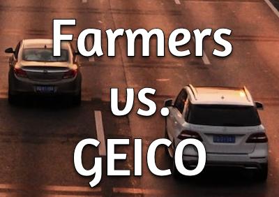 Farmers vs. GEICO