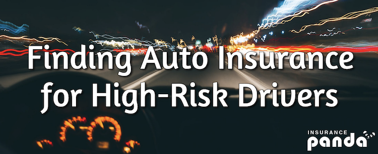 Finding Auto Insurance for High-Risk Drivers